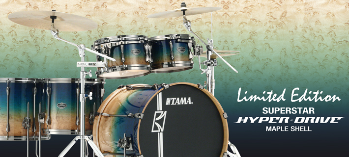 Tama Limited Edition Superstar Hyperdrive Maple