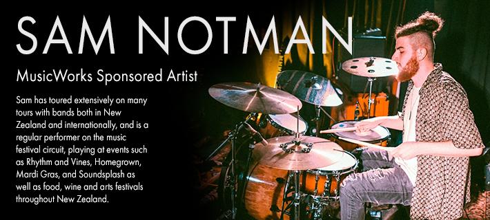 Sam Notman: MusicWorks Endorsee